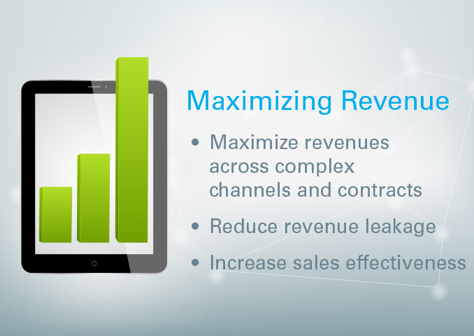 Maximizing Revenue Maximize revenues across complex channels and pricing contracts  Reduce revenue leakage with better control and visibility in deal execution Increase sales effectiveness, efficiency and focus on the right opportunities, offering and pricing